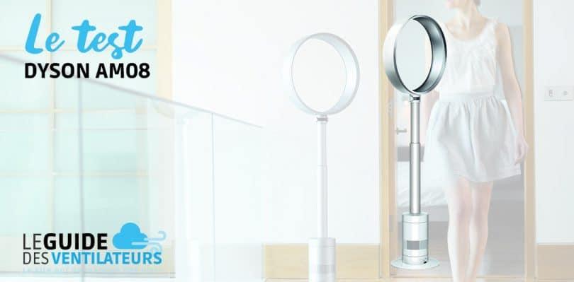 dyson am08 notre avis complet sur ce ventilateur sans pale. Black Bedroom Furniture Sets. Home Design Ideas